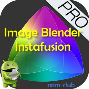 Image Blender Instafusion v4.0.0 [En/Ru] - смешивание двух фотографий