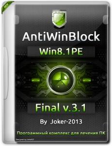 AntiWinBlock 3.1 Final Win8.1PE by Joker-2013 [RUS]