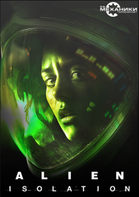 Alien: Isolation. Deluxe Edition | RePack от R.G. Механики