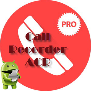 Call Recorder - ACR Premium 15.2 [Ru/Multi] - программа для записи телефонных разговоров