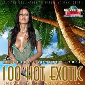 VA - 100 Hot Exotic: Electro Club House