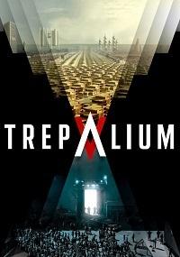 Трепалиум (1 сезон 1-6 серия из 6) | ViruseProject