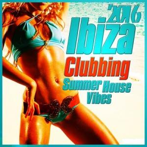 VA - Ibiza Clubbing Missing July