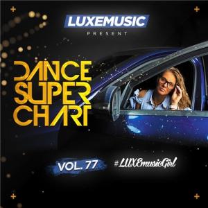 LUXEmusic - Dance Super Chart Vol.77