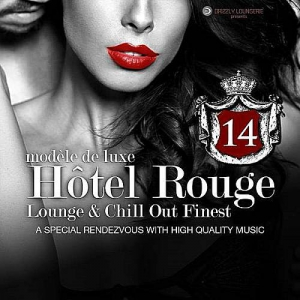 VA - Hotel Rouge Vol 14 - Lounge And Chill Out Finest (A Special Rendevouz With High Quality Music, ModAlle De Luxe)