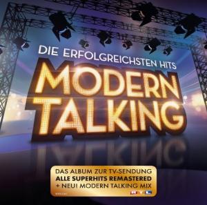Modern Talking - Die Erfolgreichsten Hits [Remastered]
