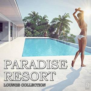 VA - Paradise Resort: Lounge Collection