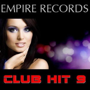 VA - Empire Records - Club Hit 9