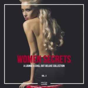 VA - Women Secrets (A Lounge & Chill Out Deluxe Collection), Vol. 2