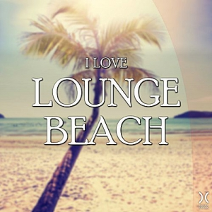 VA - I Love Lounge Beach