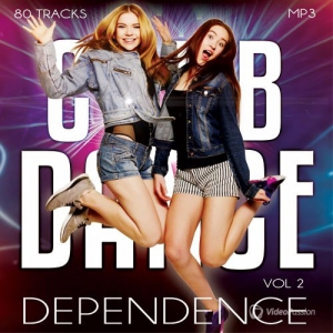 Сборник - Club Dance Dependence vol.2