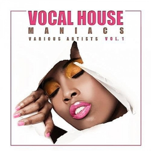 VA - Vocal House Maniacs Vol.1