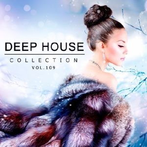 Сборник - Deep House Collection Vol.109