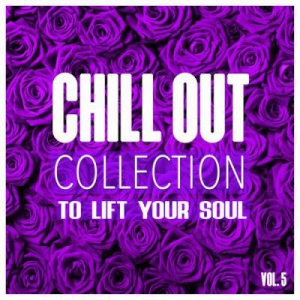 VA - Chill out Collection to Lift Your Soul Vol.5