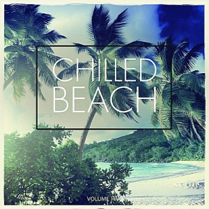 VA - Chilled Beach Vol.2 (No Hectic Just Chill)