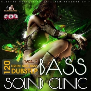 VA - Bass Sound Clinic: Drum & Bass Vol.1