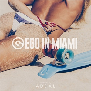 VA - Ego in Miami Wmc 2017 Selected by Addal