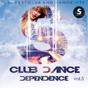 VA - Club Dance Dependence vol.5