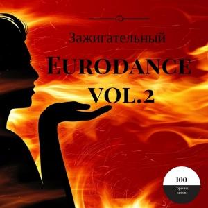 VA - Зажигательный Eurodance vol.2