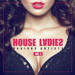 VA - House Ladies Vol 2