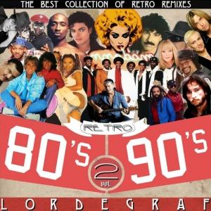 Сборник - Лучшие хитовые Ретро Ремиксы от LORDEGRAF vol. 2