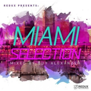 VA - Redux Miami Selection (Mixed By Guy Alexander)
