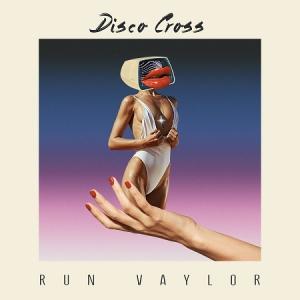 Run Vaylor - Disco Cross