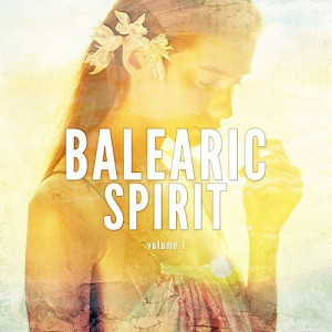 VA - Balearic Spirit Vol.1: Smooth Vibes With Ibiza Spirit