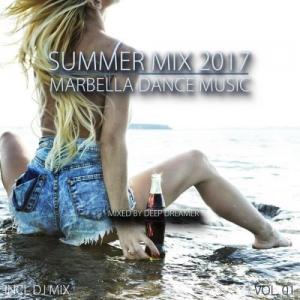 VA - Summer Mix 2017: Marbella Dance Music Vol.01 [Mixed By Deep Dreamer]