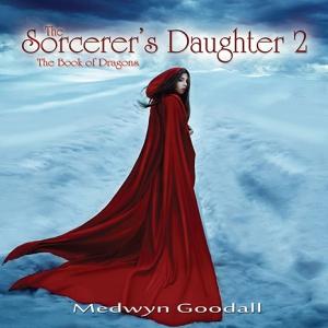 Medwyn Goodall - The Sorcerer's Daughter 2
