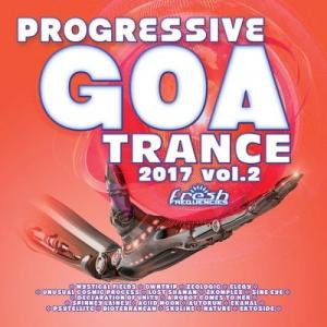 VA - Progressive Goa Trance 2017 Vol.2