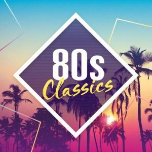 VA - 80s Classics: The Collection