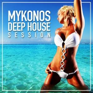 VA - Mykonos Deep House Session