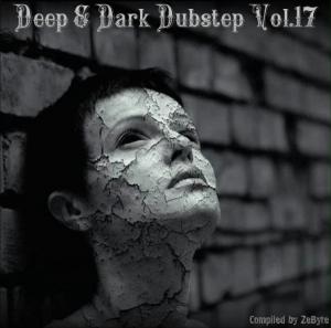 VA - Deep & Dark Dubstep Vol.17 [Compiled by Zebyte]