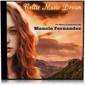 Manolo Fernandez - Celtic Music Dream