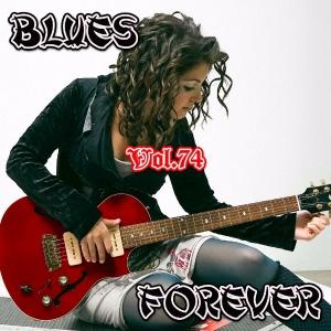 VA - Blues Forever, Vol.74