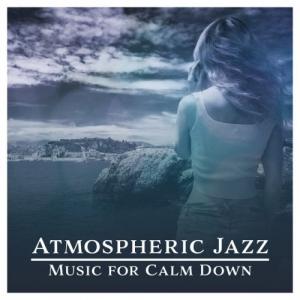 VA - Atmospheric Jazz Music for Calm Down