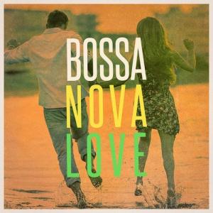 VA - Bossa Nova Love: The Chill Playlist