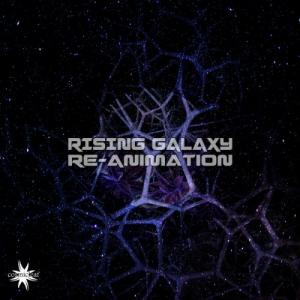 Rising Galaxy - Re-Animation