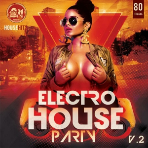 VA - Electro House Rarty. Volume. №2