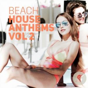 VA - Beach House Anthems Volume 2