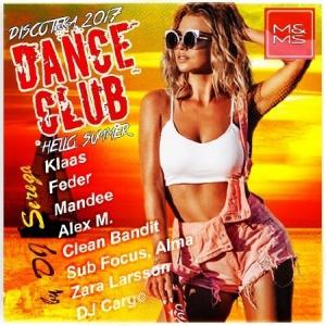 VA - Discoteka 2017 Dance Club. Hello Summer!
