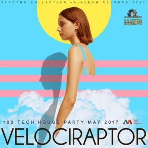 VA - Velociraptor: Tech House Party