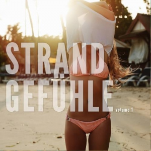 VA - Strandgefuehle Vol. 1 (Leichte Sommer Relax Sounds)