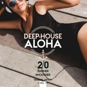 VA - Deep-House Aloha Vol.1: 20 Summer Smoothies