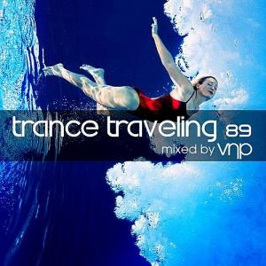 VA - Trance Traveling 89 (Mixed by VNP)