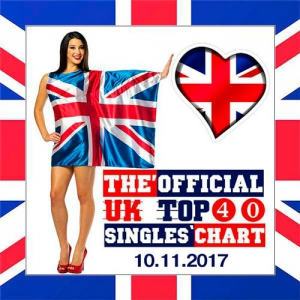 VA - The Official UK Top 40 Singles Chart 10.11.2017
