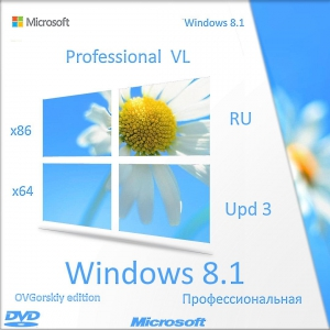 Microsoft® Windows® 8.1 Professional VL with Update 3 x86-x64 Ru by OVGorskiy® 11.2017 2DVD
