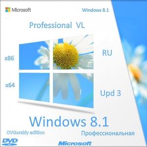 Microsoft® Windows® 8.1 Professional VL with Update 3 x86-x64 Ru by OVGorskiy® 11.2017 2DVD