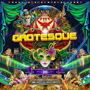 VA - Grotesque 300 (Mixed by RAM, Marco V & Darren Porter)